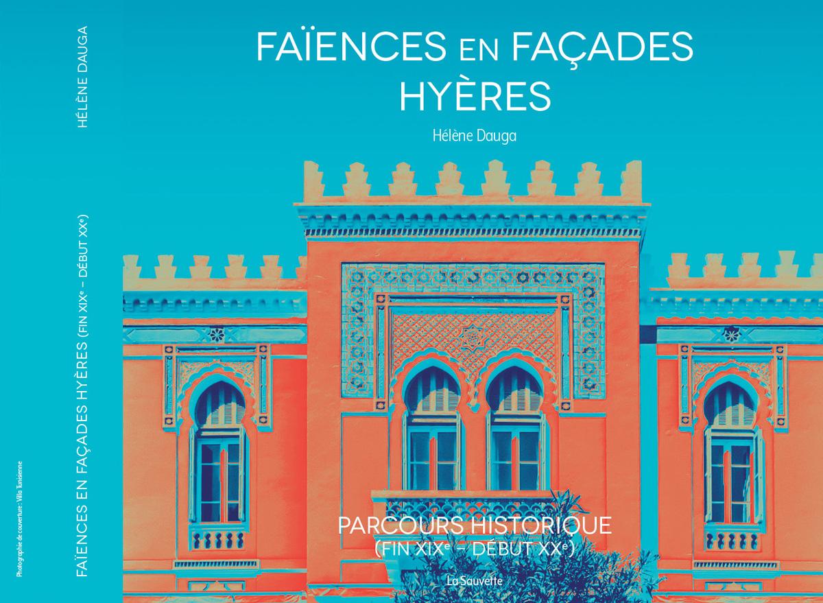 Faïences en façades – Hyères, Hélène Dauga, La Sauvette 2020