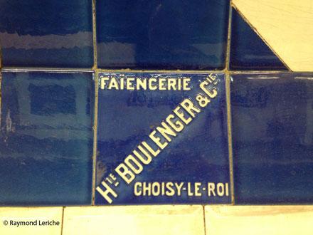 Marque de la Faïencerie Hte BOULENGER & Cie CHOISY-LE-ROI dans le métro parisien