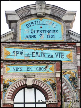 Inscriptions sur panneaux de terre cuite émaillée de la Distillerie St-Quentinoise, spécialité d'eaux de vie, vins en gros